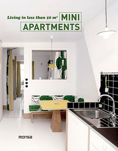 MINI APARTMENTS. LIVING IN LESS THAN 50 M2 | 9788415829997 | Llibreria La Gralla | Llibreria online de Granollers